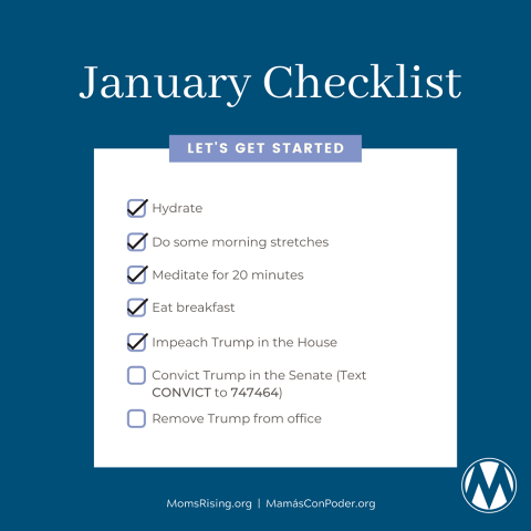 A graphic of a MomsRising January Checklist including Convict Trump in the Senate instructions