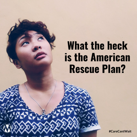 What the heck is the American Rescue Plan?
