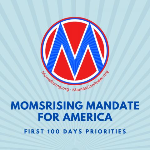 MomsRising Mandate for America
