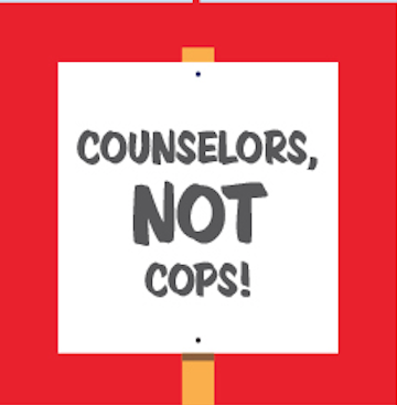 "IMAGE DESCRIPTION: Graphic of a red sign that says ""Counselors not Cops"""