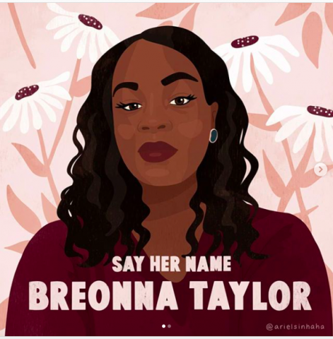 "[IMAGE DESCRIPTION: An artistic image of Breonna Taylor that has the text ""Say Her Name, Breonna Taylor"" Image credit arielsinhaha. Used with artist's permission.]"
