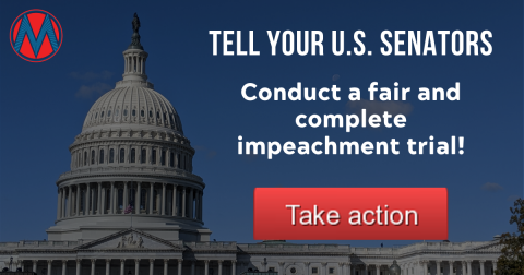 Tell your U.S. Senators: Conduct a fair and complete impeachment trial!