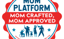 """[IMAGE DESCRIPTION: A graphic image of a round sticker with wavy edges that reads """"Mom Platform: Mom Crafted, Mom Approved""""]"""