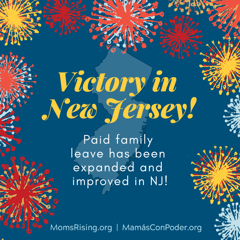 Graphic design with fireworks and a message that paid family and medical leave has passed in New Jersey.]