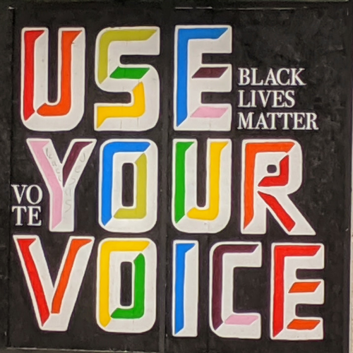 Use Your Voice, Black Lives Matter