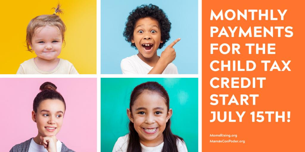 Monthly payments for the Child Tax Credit start July 15th