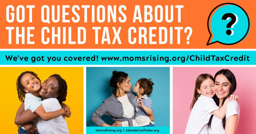 Got questions about the Child Tax Credit?