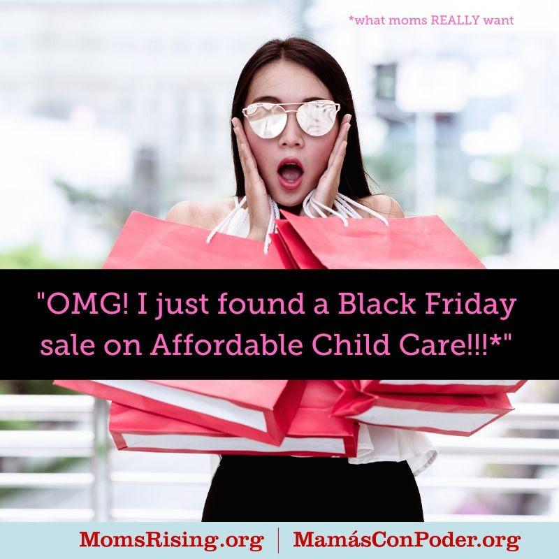 "[IMAGE DESCRIPTION: A photograph of a person with long dark hair and sunglasses and text that says in quotes ""O.M.G.! I just found a Black Friday sale on Affordable Child Care!""]"