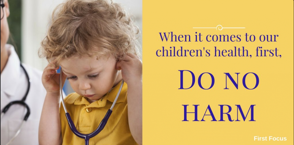 "An image of a child with blond curly hair holding a stethoscope, alongside the words ""When it comes to our children's health, first, do no harm."""