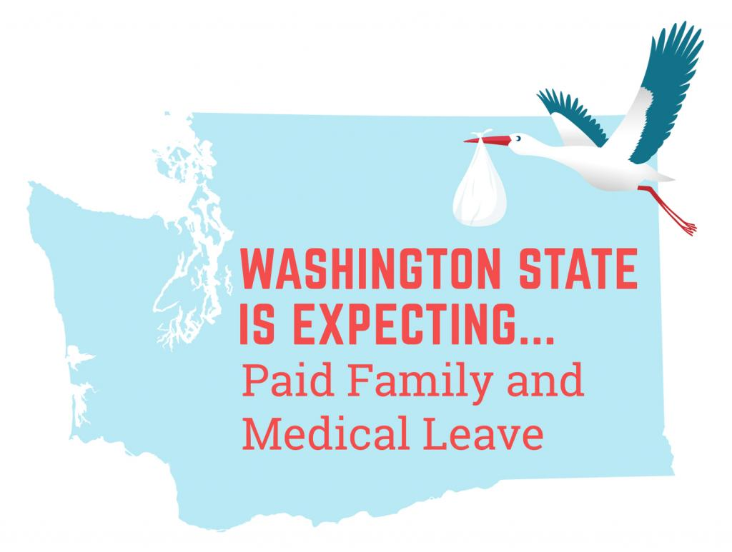 Washington State is expecting.. paid family leave