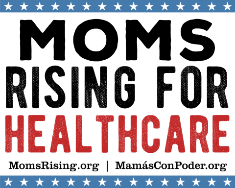 Moms rising for healthcare