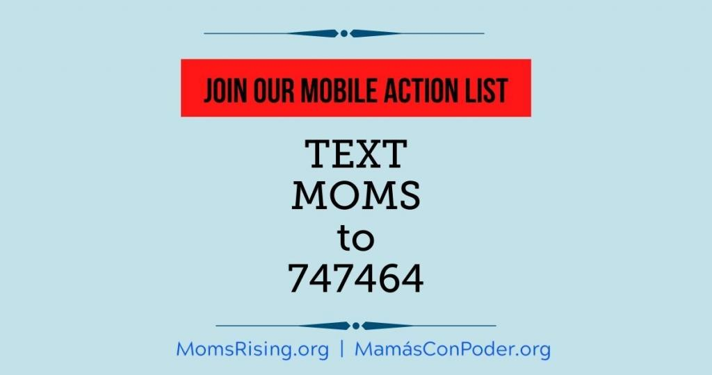 Join MomsRising's mobile action list