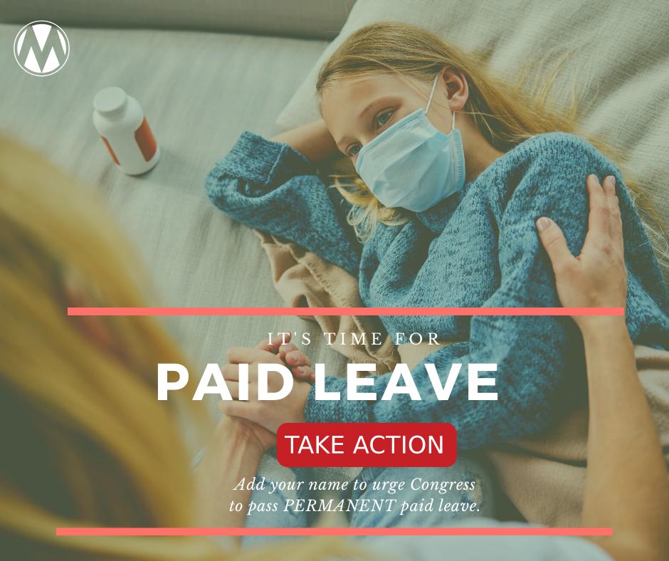 We need paid leave.