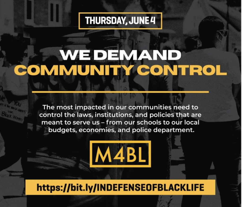 We Demand Community Control #DefendBlackLives Thursday, June 4