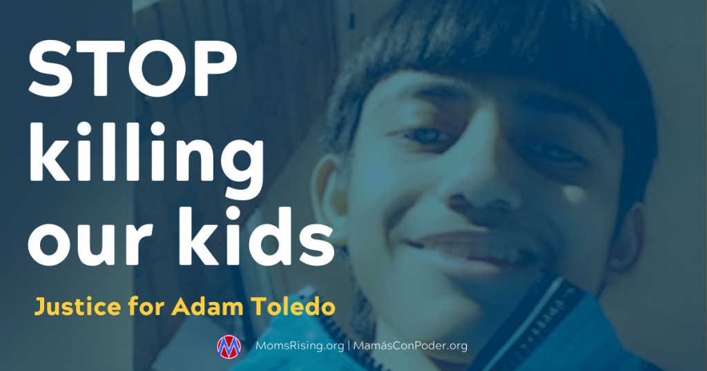 Stop killing our kids: Justice for Adam Toledo