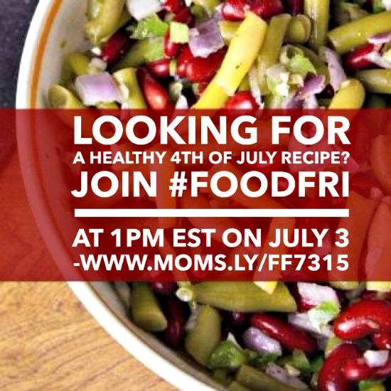 Looking For A Healthy 4th Of July Recipe? Join #FoodFri