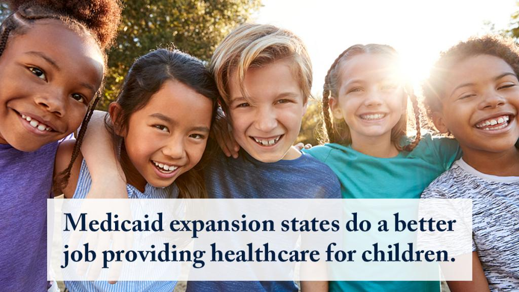 image of kids with arms around each other with text overlay: medicaid expansion states do a better job providing healthcare for children