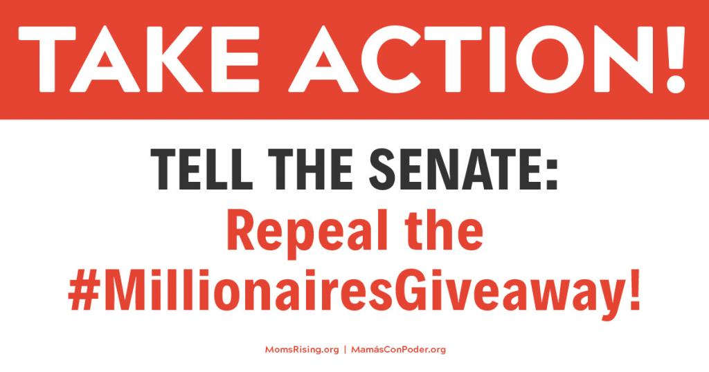 Tell the Senate: Tax cuts for working families, not millionaires!