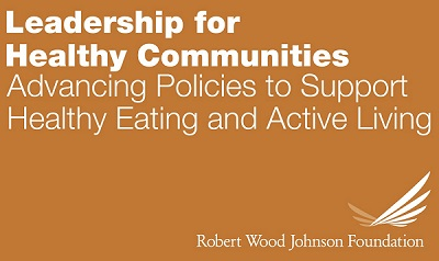 Leadership for Healthy Communities RWJF | MomsRising.org